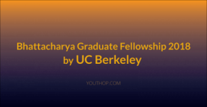 Bhattacharya bourse d'études supérieures 2018 par UC Berkeley
