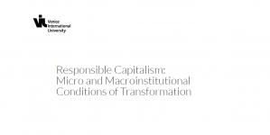 Ecole d'été - Capitalisme responsable: Micro et macro conditions institutionnelles de transformation, 25 - 28 juin 2018, Italie