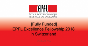 Bourse d'excellence EPFL 2018 en Suisse [Financement intégral]