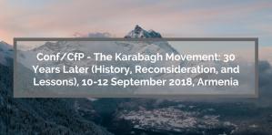 Conférence / CfP - Le mouvement du Karabagh: 30 ans après (histoire, reconsidération et leçons), 10-12 septembre 2018, Arménie