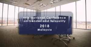 Conf / CfP - Conférence internationale sur le genre et la sexualité en Asie (CoGen 2018) 12-14 novembre 2018, Malaisie