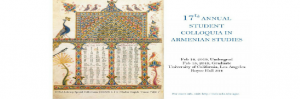 CfP - 17th Annual Graduate Student Colloquium in Armenian Studies, 15 February 2019, UCLA