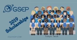 2019 Bourses pour le programme de scientifiques et d'ingénieurs mondiaux à l'Institut de technologie de Tokyo