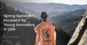 semestre de printemps Incubateur pour jeunes innovateurs aux USA