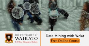 Free Online Course: Data Mining with Weka by University of Waikato