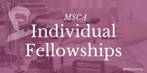 Marie Skłodowska-Curie Actions Individual Fellowships -European Fellowship