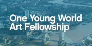 One Young World Art Fellowship