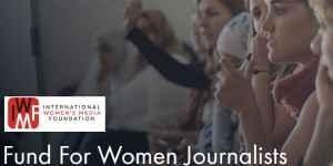 Fonds IWMF Howard G. Buffett pour les femmes journalistes 2019