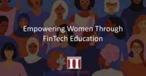 Bourse d'études féminine pour les cours de Fintech