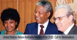 United Nations Nelson Rolihlahla Mandela Prize 2020 : Call for Nominations