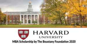 Harvard University MBA Scholarship by The Boustany Foundation 2020 (Fully Funded)