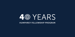 The Humphrey Fellowship Program