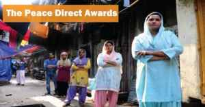 The Peace Direct Awards ($10,000 Prize Money)