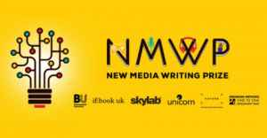 Apply for the New Media Writing Prize 2020 (£1,000 prize)