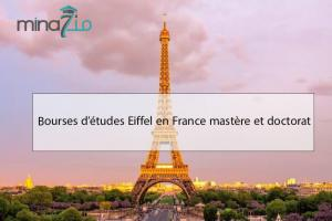 Eiffel Scholarships program in France Master and Phd: