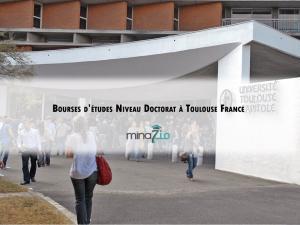 Bourses d'études niveau doctorat à l'université de Toulouse financé entièrement :