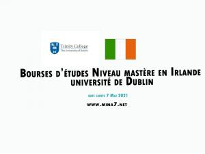 Global Excellence Postgraduate International Awards à l'Université de Dublin, Irlande